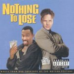 OST – 1997 – Nothing To Lose