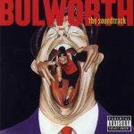 OST – 1998 – Bulworth