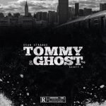 Sean Strange & Scott G – 2018 – Tommy & Ghost