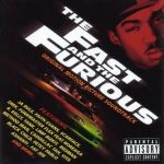OST – 2001 – The Fast and The Furious