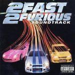 OST – 2003 – 2 Fast 2 Furious