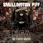 Smellington Piff – 2018 – No Fixed Abode