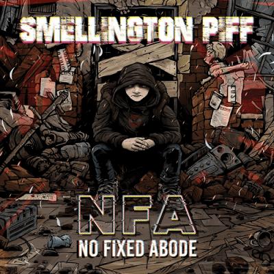 Smellington Piff - 2018 - No Fixed Abode