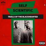 Self Scientific – 2011 – Trials Of The Blackhearted EP