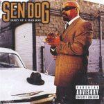 Sen Dog – 2008 – Diary Of A Mad Dog