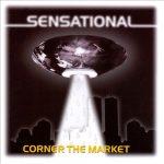Sensational – 1999 – Corner The Market