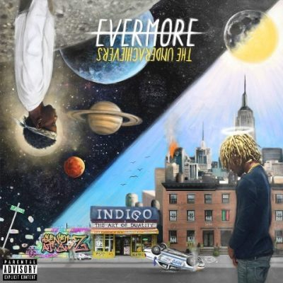 The Underachievers - 2015 - Evermore: The Art of Duality