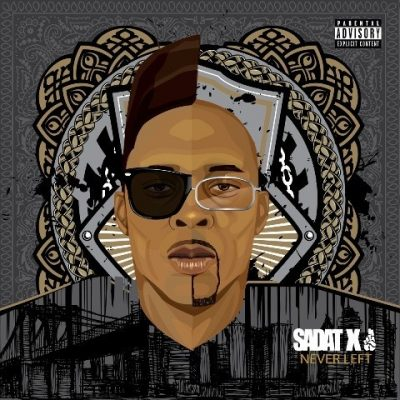 Sadat X - 2015 - Never Left