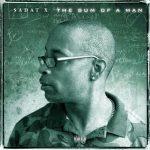 Sadat X – 2018 – The Sum of a Man