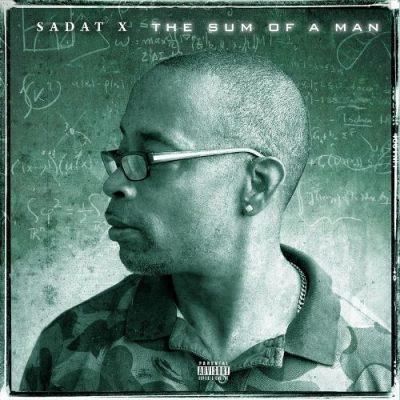 Sadat X - 2018 - The Sum of a Man