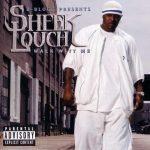Sheek Louch – 2003 – Walk Witt Me
