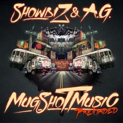 Showbiz & A.G. - 2012 - MugShot Music Preloaded (Deluxe Edition)