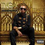 Tyga – 2012 – Careless World: Rise of the Last King
