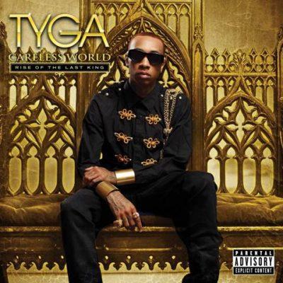 Tyga - 2012 - Careless World: Rise of the Last King