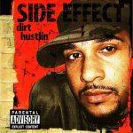 Side Effect – 2006 – Dirt Hustlin'