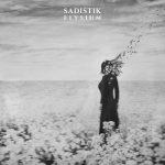 Sadistik – 2020 – Elysium