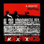 Sage Francis – 2005 – A Healthy Distrust
