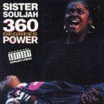 Sister Souljah – 1992 – 360 Degrees Of Power