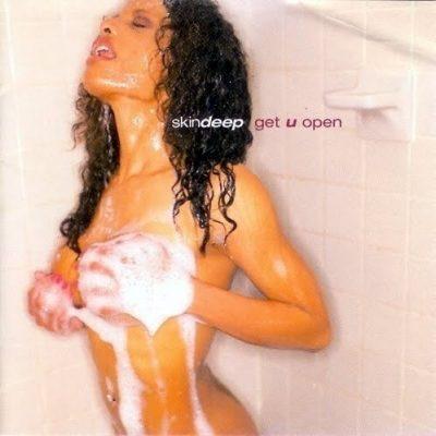 Skin Deep - 1996 - Get U Open