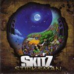 Skitz – 2010 – Sticksman