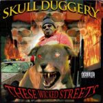 Skull Duggery – 1998 – These Wicked Streets