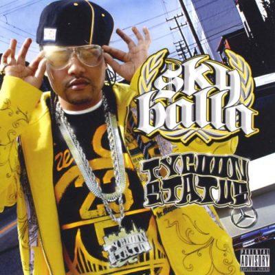 Sky Balla - 2008 - Tycoon Status