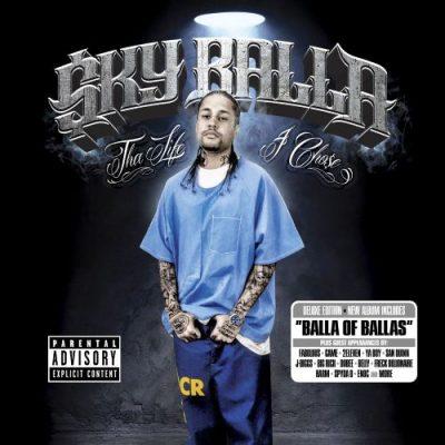 Sky Balla - 2012 - Tha Life I Chose (Deluxe Edition)