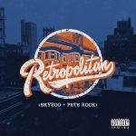 Skyzoo & Pete Rock – 2019 – Retropolitan