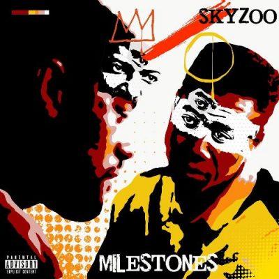 Skyzoo - 2020 - Milestones