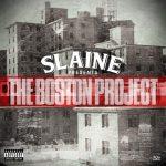 Slaine – 2013 – The Boston Project