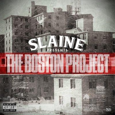 Slaine - 2013 - The Boston Project