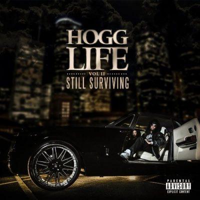 Slim Thug - 2015 - Hogg Life Vol. II: Still Surviving