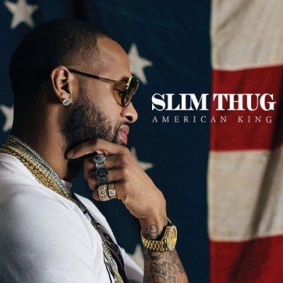 Slim Thug - 2016 - Hogg Life, Vol. 4: American King