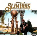 Slim Thug – 2017 – The World Is Yours