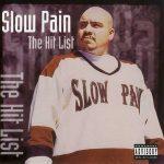 Slow Pain – 2000 – The Hit List