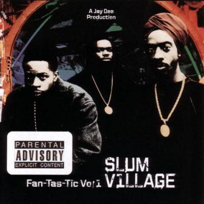 Slum Village - 1996 - Fan-Tas-Tic Vol. 1 (2005-Repress)