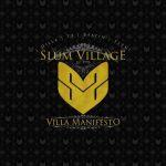 Slum Village – 2010 – Villa Manifesto