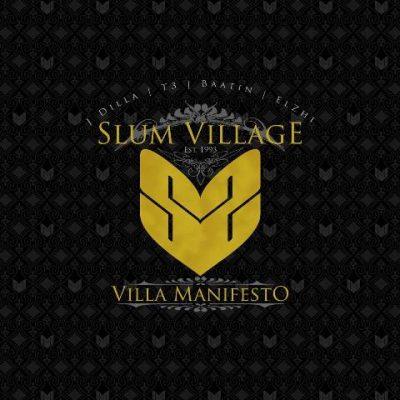Slum Village - 2010 - Villa Manifesto