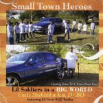 Small Town Heroes – 2006 – Lil Soldiers In A Big World EP