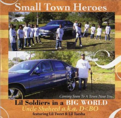 Small Town Heroes - 2006 - Lil Soldiers In A Big World EP