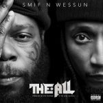 Smif-N-Wessun – 2019 – The All