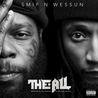 Smif-N-Wessun - 2019 - The All