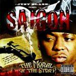 Saigon – 2007 – The Moral Of The Story