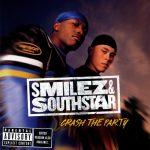 Smilez & Southstar – 2002 – Crash The Party