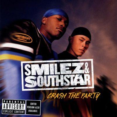 Smilez & Southstar - 2002 - Crash The Party