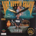 SMK – 1996 – Aint Nuttin Shakin