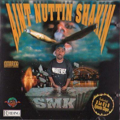 SMK - 1996 - Aint Nuttin Shakin