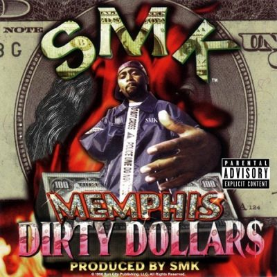 SMK - 1998 - Memphis Dirty Dollars