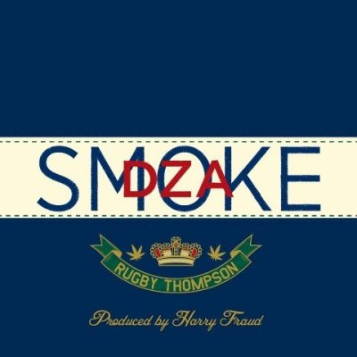 Smoke DZA - 2012 - Rugby Thompson