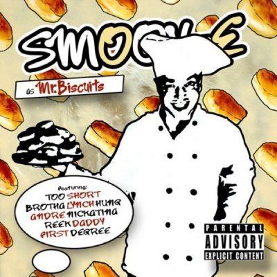 Smoov-E - 2010 - Mr. Biscuits